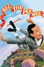 Official movie poster for Big Top Pee-wee (1988)