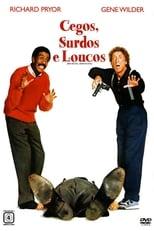 Cegos, Surdos e Loucos (1989) Torrent Dublado e Legendado