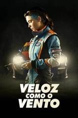 Veloz Como o Vento (2016) Torrent Dublado e Legendado