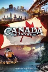 Canada: Far and Wide