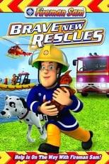 Fireman Sam: Brave New Rescues