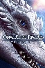 Coração de Dragão Vingança (2020) Torrent Dublado e Legendado