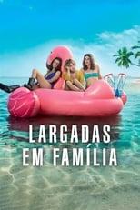 Largadas em família (2018) Torrent Dublado e Legendado