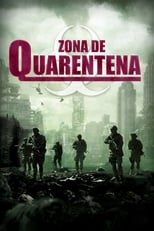 Zona De Quarentena (2018) Torrent Legendado