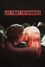 film Les Faux Tatouages streaming