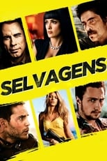 Selvagens (2012) Torrent Dublado e Legendado