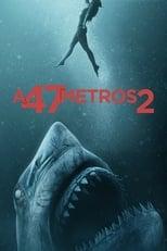 VER A 47 metros 2: El terror emerge (2019) Online Gratis HD