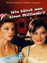 Wie küsst man einen Millionär?