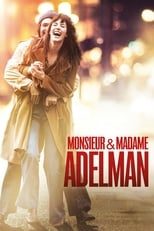 film Monsieur & Madame Adelman streaming
