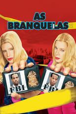 As Branquelas (2004) Torrent Dublado e Legendado