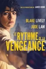 film Le Rythme de la vengeance streaming