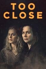 Too Close Saison 1 Episode 1