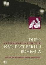 Dämmerung - Ostberliner Boheme der 50er Jahre