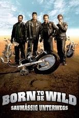 Filmposter: Born to be Wild - Saumäßig unterwegs