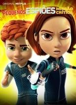 Pequenos Espiões Missão Crítica 1ª Temporada Completa Torrent Dublada e Legendada