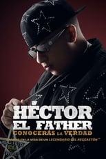 Héctor El Father: Conocerás la verdad Image