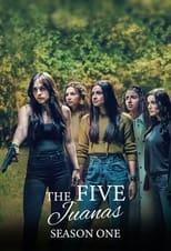 The Five Juanas: Season 1 (2021)
