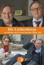 Die Lichtenbergs - zwei Brüder, drei Frauen und jede Menge Zoff