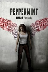 Peppermint - Angel of Vengeance