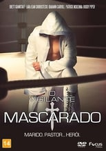 O Vigilante Mascarado (2016) Torrent Dublado e Legendado
