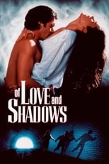 Image Of Love and Shadows – Despe dragoste și umbre (1994) Film online subtitrat HD