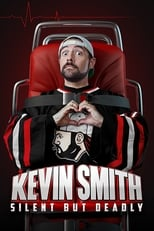 Image Kevin Smith: Silent but Deadly