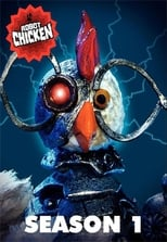 Robot Chicken: Season 1 (2005)