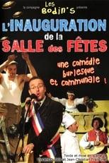 Spectacle Les Bodin's: L'Inauguration de la Salle des Fêtes streaming