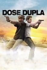 Dose Dupla (2013) Torrent Dublado e Legendado