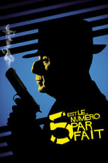 film 5 Est Le Numéro Parfait streaming