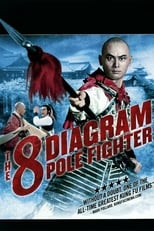 The Eight Diagram Pole Fighter