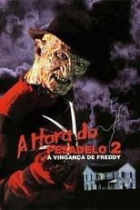 A Hora do Pesadelo 2: A Vingança de Freddy (1985) Torrent Dublado e Legendado