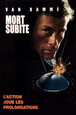 Mort subite  (Sudden Death) streaming complet VF HD