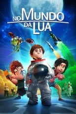 No Mundo da Lua (2015) Torrent Dublado e Legendado