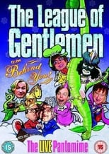 The League of Gentlemen Are Behind You!