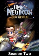 The Adventures of Jimmy Neutron: Boy Genius: Season 2 (2003)