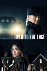 Driven to the Edge (2020) Torrent Dublado e Legendado