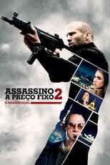 Assassino à Preço Fixo 2: A Ressurreição (2016) Torrent Dublado e Legendado