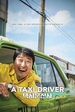 Taeksi Woonjunsa (A Taxi Driver) 택시운전사 (2017)