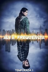 Frequency 1ª Temporada Completa Torrent Dublada e Legendada