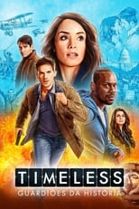 Timeless Guardiões da História 0ª Temporada Completa Torrent Legendada