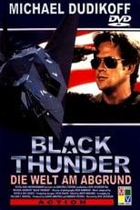 Black Thunder - Die Welt am Abgrund