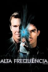 Alta Frequência (2000) Torrent Dublado e Legendado