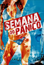 Semana do Pânico (2016) Torrent Dublado e Legendado