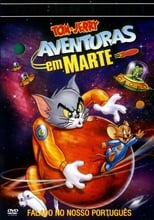 Tom e Jerry: Rumo a Marte (2005) Torrent Legendado