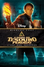 A Lenda do Tesouro Perdido: Livro dos Segredos (2007) Torrent Dublado e Legendado
