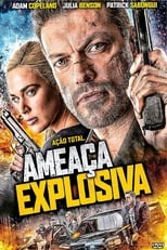 Ameaça Explosiva (2016) Torrent Dublado e Legendado