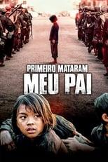 Primeiro, Mataram o Meu Pai (2017) Torrent Dublado e Legendado