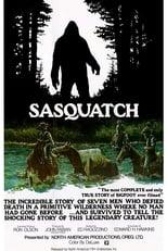 Sasquatch, the Legend of Bigfoot