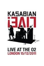 Kasabian: Live! – Live at the O2